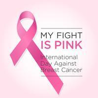 Internationaler Tag gegen Brustkrebs-Banner. Mein Kampf ist Pink.