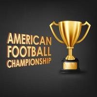 American-Football-Meisterschaft mit Goldtrophäe, Vektorillustration vektor