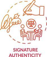 Unterschrift Authentizität rotes Konzeptsymbol vektor