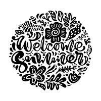 Schwarze Tinte Flower Vector Grußkarte mit Text Welcome Summer. Lokalisierte flache Abbildung auf weißem Hintergrund. Skandinavische Hand gezeichnetes Naturdesign