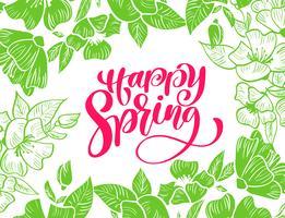 Grüner Blumen-Vektorrahmen für Grußkarte mit rotem Text handgeschriebenem glücklichem Frühling vektor