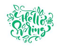 Hej våren kalligrafi bokstäver frasen Hello Spring vektor
