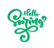 Grön kalligrafi bokstäver frasen Hello Spring vektor