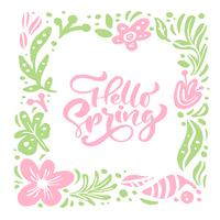 Blomma vektor hälsningskort med text Hello Spring handskriven citat
