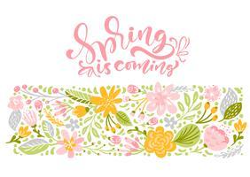 Blumenvektorgrußkarte mit Text Frühling kommt
