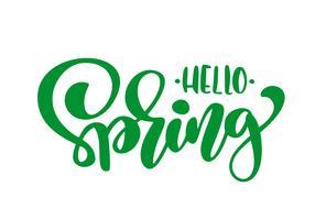 Grüne Kalligraphiebeschriftungsphrase hallo Frühling