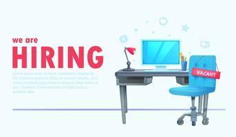 Vi anställer banner med kontors arbetsyta och skriver ledigt och inskription. Affärsrekryteringskoncept. Vektor tecknad illustration.