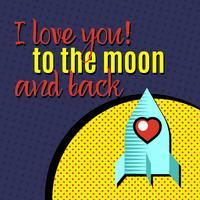 Jag älskar dig till månen och tillbaka. vektor