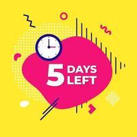 Verkauf Countdown flüssige abstrakte Elemente fünf Tage links Zeichen Vektor-Illustration vektor
