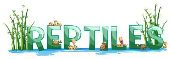Schriftgestaltung für Wort Reptilien vektor