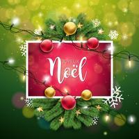 Vektor julillustration med fransk Joyeux Noel Typografi på glänsande grön bakgrund. Holiday Light Garland, Pine Branch, Snowflakes och prydnadsboll.