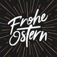 Frohe Ostern Kalligraphie für deutsche Osterfeiertage vektor