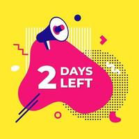 Verkauf Countdown flüssige abstrakte Elemente zwei Tage links Zeichen Vektor-Illustration vektor