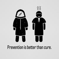 Vorbeugung ist besser als Heilung. vektor