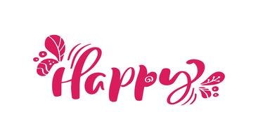 Glücklicher roter Kalligraphiebeschriftungs-Vektortext. Für Kunstvorlagenentwurfslistenseite, Modellbroschürenart, Bannerideenabdeckung, Broschürendruckflieger, Plakat