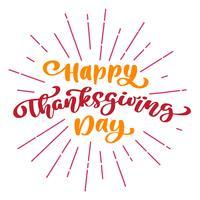 Lycklig Thanksgiving Day Calligraphy Text med ramar av strålar, vektor Illustrerad typografi Isolerad på vit bakgrund. Positivt bokstävercitationstecken. Handgjord modern borste för T-shirt, hälsningskort
