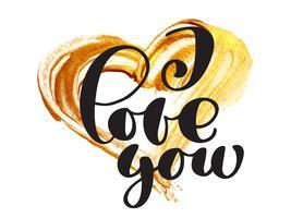 Karten-Valentinsgruß ich liebe dich Vektor Beschriftender stilvoller Text mit einem realistischen Goldbürstenherzen