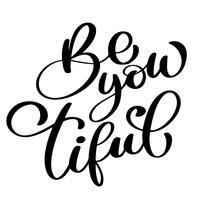 Var du snygg skönhet Handtecknad hälsning bokstäver