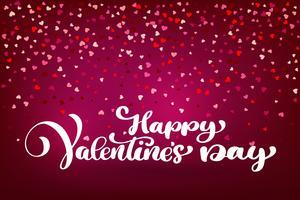 Kalligraphischer glücklicher Valentinstag mit Herzen vektor