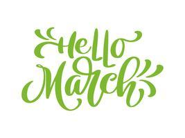 Hej mars. Modern kalligrafi bokstäver på vit vektor
