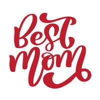 Beste Mutter. Handgeschriebener Beschriftungstext für Grußkarte für glücklichen Muttertag. Getrennt auf weißer vektorweinleseillustration vektor