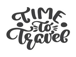 handritad tid att resa vektor bokstäver turism citat