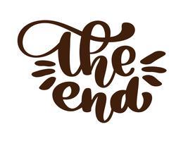 handdrawing Sluttexten text bokstäver frasen, prydnadsfilm avslutande typografi Illustration design för semester hälsningskort och för foto överlägg, t-shirt tryck, flygblad, affisch design vektor