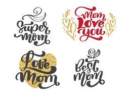 glad mödrar dag uppsättning Handtecknade bokstäver citat. Vektor t-shirt eller vykort tryck design, Hand dras vektor kalligrafiska text design mallar, isolerad fras på vit bakgrund