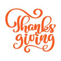Handritad röd Thanksgiving text typografi affisch. Phrase Celebration citationstecken för kort, vykort, händelseikon logo eller märke. Lettering Vector vintage stil hösten kalligrafi
