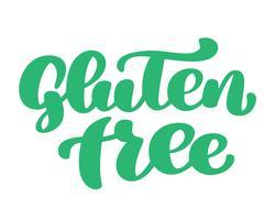 Gluten-frei. Hand gezeichnet, die Phrase beschriftend getrennt auf weißem Hintergrund. Vektor-Illustrationstext-Kalligraphiezitat