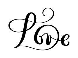Lieben Sie Grußkartendesign mit stilvollem rotem Text für glückliche Valentinsgruß-Tagesfeier. Hochzeits-Zitat. Vektorweinlesetext, Phrase beschriftend. Isoliert auf weißem hintergrund.