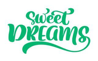 Süße Träume Vektortexthand, Zitat beschriftend