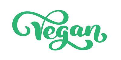 Lokalisierte Vektorillustration des strengen Vegetariers Hand gezeichnete calligpaphy. Symbollebensmittel Vegan der gesunden Diät und des Lebensstils. Handskizze Abzeichen, Symbol. Schriftzug Logo für vegetarisches Restaurantmenü, Café, Bauernmarkt