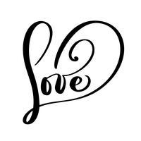 Lieben Sie Grußkartendesign mit stilvollem Text für glückliche Valentinsgruß-Tagesfeier. Zitat Schriftzug. Vektorweinlesetext, Phrase beschriftend. Isoliert auf weißem hintergrund