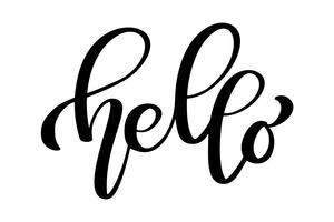 Hej citat meddelande bubbla. Kalligrafisk enkel logotyp introduktion stil. Vektor illustration. Enkel svartvitt skylt bokstäver
