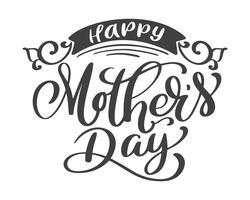Happy Muttertag Hand gezeichnet, Zitate Schriftzug. Vector T-Shirt oder Postkartendruckdesign, Hand gezeichnete kalligraphische Textdesignschablonen des Vektors, lokalisiert auf weißem Hintergrund