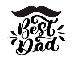 Isolerade Happy fathers day citat på den vita bakgrunden. Bästa pappa i världen. Grattis etikett, emblem vektor. Mustasch, stjärnor element för din design
