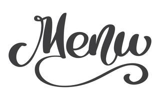 Menürestaurant Hand gezeichnet, Phrasentext-Vektorillustration beschriftend. Inschrift auf weißem Hintergrund. Kalligraphie für die Gestaltung von Postern, Karten