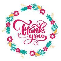 Tack Handritad text med krans av blommor. Trendigt handbokstävercitationstecken, grafik, tappningkonsttryck för affischer och hälsningskortdesign. Kalligrafisk isolerad citat. Vektor illustration