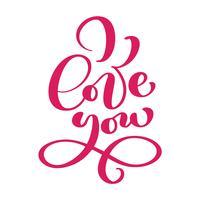 Jag älskar dig vykort. Frasen för Alla hjärtans dag och bröllop. Rosa bläck illustration. Modern pensel kalligrafi. Isolerad på vit bakgrund.
