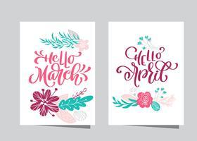 Handtecknad bokstäver hej mars och hej april i ram av blomsterkrans