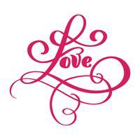 Kärlek hälsningskortdesign med snygg röd text för lyckliga valentinesdag firande. Bröllopsbrev citat. Vektor vintage text, bokstäver fras. Isolerad på vit bakgrund