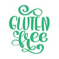 Gluten-frei. Hand gezeichnet, die Phrase beschriftend getrennt auf weißem Hintergrund