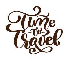 tappning handritad tid att resa vektor bokstäver turism citat