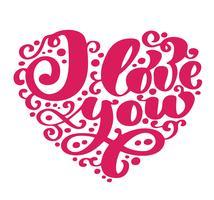 Jag älskar dig. Jag hjärta dig. Alla hjärtans dag hälsningskort med kalligrafi bröllop. Handgjorda design vintageelement. Handskriven modern pensel bokstäver