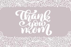 Tack mamma hälsningskort vektor kalligrafisk inskription fras. Lycklig mors dag vintage hand bokstäver citat illustration text