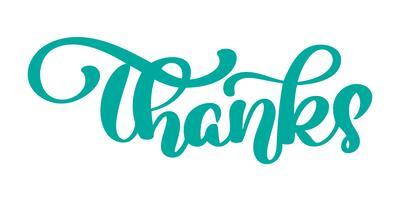 Tack handskriven vektor kalligrafi illustration, pensel bokstäver text isolerad på vit bakgrund, Typografi affisch, flygblad, t-shirts, kort, inbjudningar, klistermärken, banners