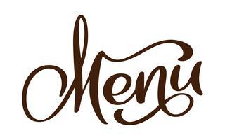 Meny restaurang handritat bokstäver fraser text vektor illustration. Inskription på vit bakgrund. Kalligrafi för design av affischer, kort