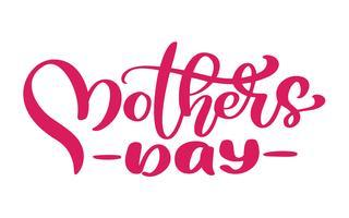glad mödrar dag Handtecknade bokstäver citat. Vektor t-shirt eller vykort tryck design, Hand ritade vektor kalligrafiska text design mallar, isolerad på vit bakgrund