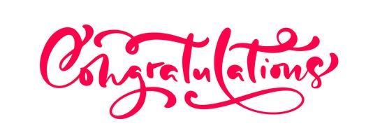 Vektor handgjord kalligrafi bokstäver text Grattis. Elegant modernt handskriven gratulerar citat. Bläckillustration. Typografiaffisch på vit bakgrund. För kort, inbjudningar, utskrifter